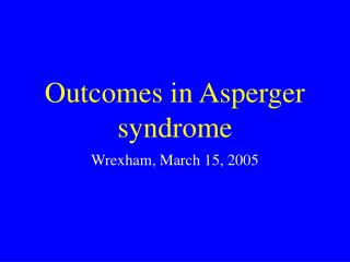 Results in Asperger disorder