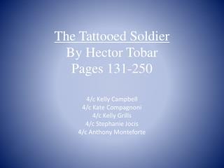 The Tattooed Soldier By Hector Tobar Pages 231-250