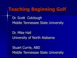 Showing Beginning Golf