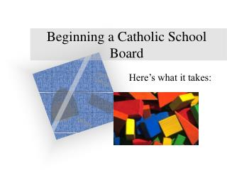 Starting a Catholic School Board