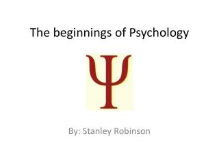 The beginnings of Psychology