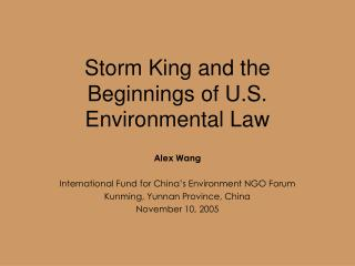 Tempest King and the Beginnings of U.S. Ecological Law