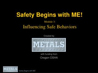 Module 3: Influencing Safe Behaviors