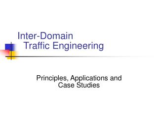 Between Domain Traffic Engineering