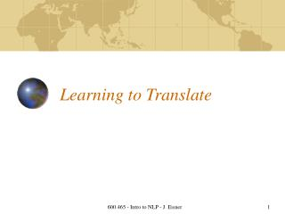 Figuring out how to Translate