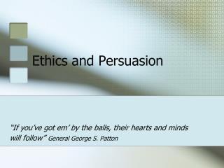 Morals and Persuasion