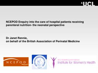 NCEPOD Enquiry into the consideration of healing center patients getting parenteral sustenance the neonatal point of vi