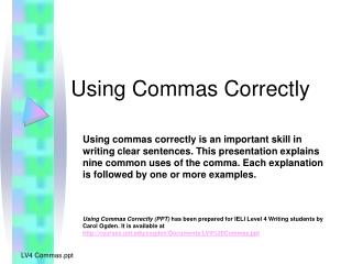 Utilizing Commas Correctly