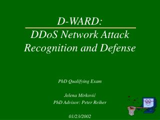 D-WARD: DDoS Network Attack Recognition and Defense