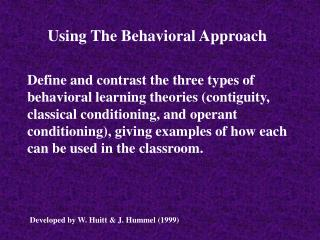 Utilizing The Behavioral Approach