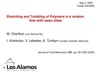 Extending and Tumbling of Polymers in an arbitrary stream with mean shear