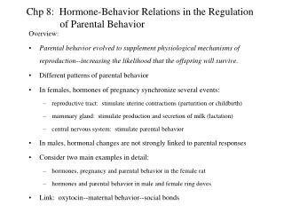 Chp 8: Hormone-Behavior Relations in the Regulation of Parental Behavior