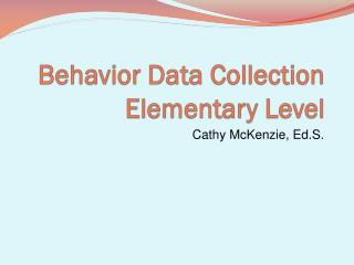 Conduct Data Collection Elementary Level