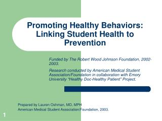 Advancing Healthy Behaviors: Linking Student Health to Prevention