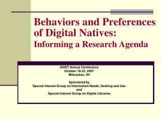 Practices and Preferences of Digital Natives: Informing a Research Agenda