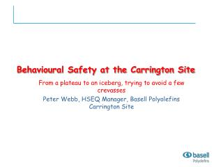 Behavioral Safety at the Carrington Site