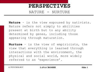 Points of view NATURE - NURTURE