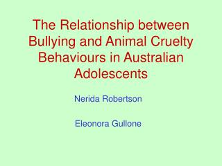 The Relationship in the middle of Bullying and Animal Cruelty Behaviors in Australian Adolescents
