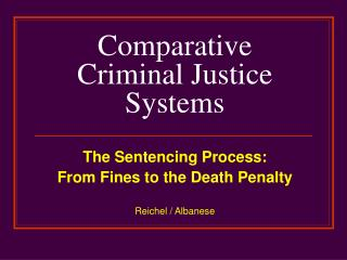 Relative Criminal Justice Systems