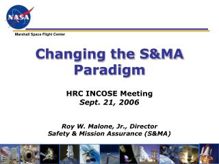 Changing the SMA Paradigm