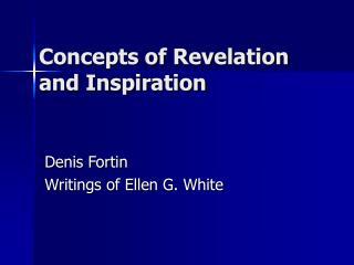 Ideas of Revelation and Inspiration