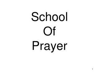 School Of Prayer