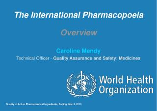 The International Pharmacopeia Overview