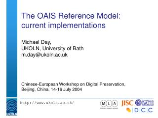 The OAIS Reference Model: current usage