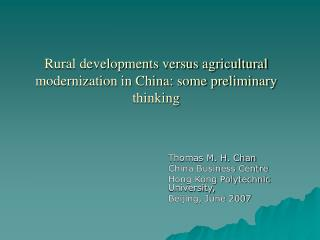 Rustic improvements versus horticultural modernization in China: some preparatory considering