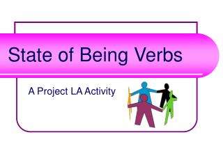 Condition of Being Verbs