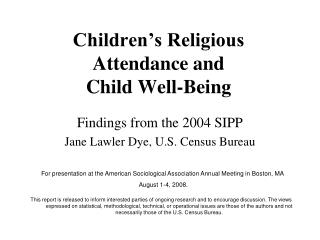 Youngsters s Religious Attendance and Child Well-Being