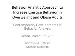 Conduct Analytic Approach to Increase Exercise Behavior in ...