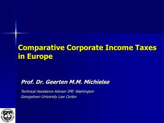 Similar Corporate Income Taxes in Europe