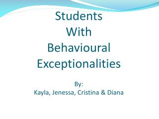 Understudies With Behavioral Exceptionalities Students with ADHD