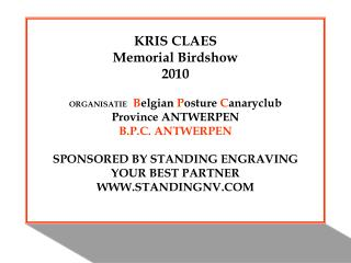 KRIS CLAES Memorial Birdshow 2010