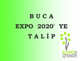 B U C An EXPO 2020 YE T A L I P