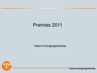 Premies 2011