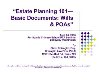 Home Planning 101 Basic Documents: Wills POAs