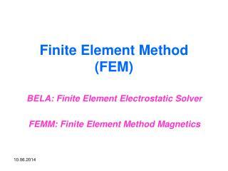 Limited Element Method FEM
