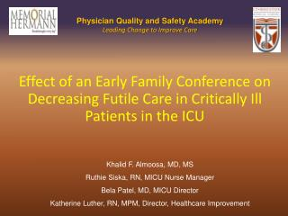 Impact of an Early Family Conference on Decreasing Futile Care in Critically Ill Patients in the ICU