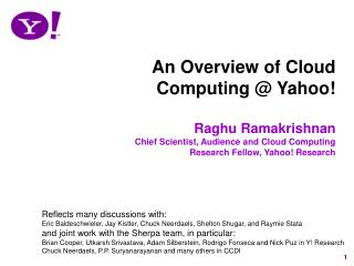 An Overview of Yahoo Cloud Computing