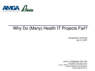 Why Do Many Health IT Projects Fail