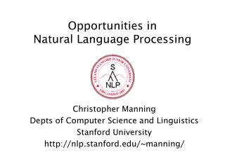 Opportunities in Natural Language Processing