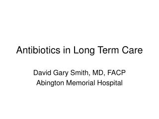 Anti-infection agents in Long Term Care