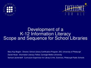 Advancement of a K-12 Information Literacy Scope and Sequence for ...