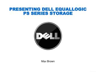Showing Dell Equallogic PS SERIES STORAGE