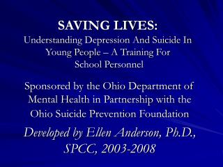 Sparing LIVES: Understanding Depression And Suicide In Young People A Training For School Personnel