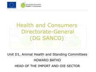 Wellbeing and Consumers Directorate-General DG SANCO