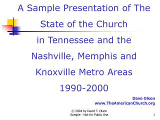 A Sample Presentation of The Church's State in Tennessee ...