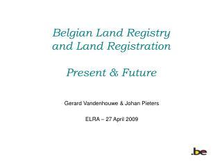 Belgian Land Registry and Land Registration Present Future